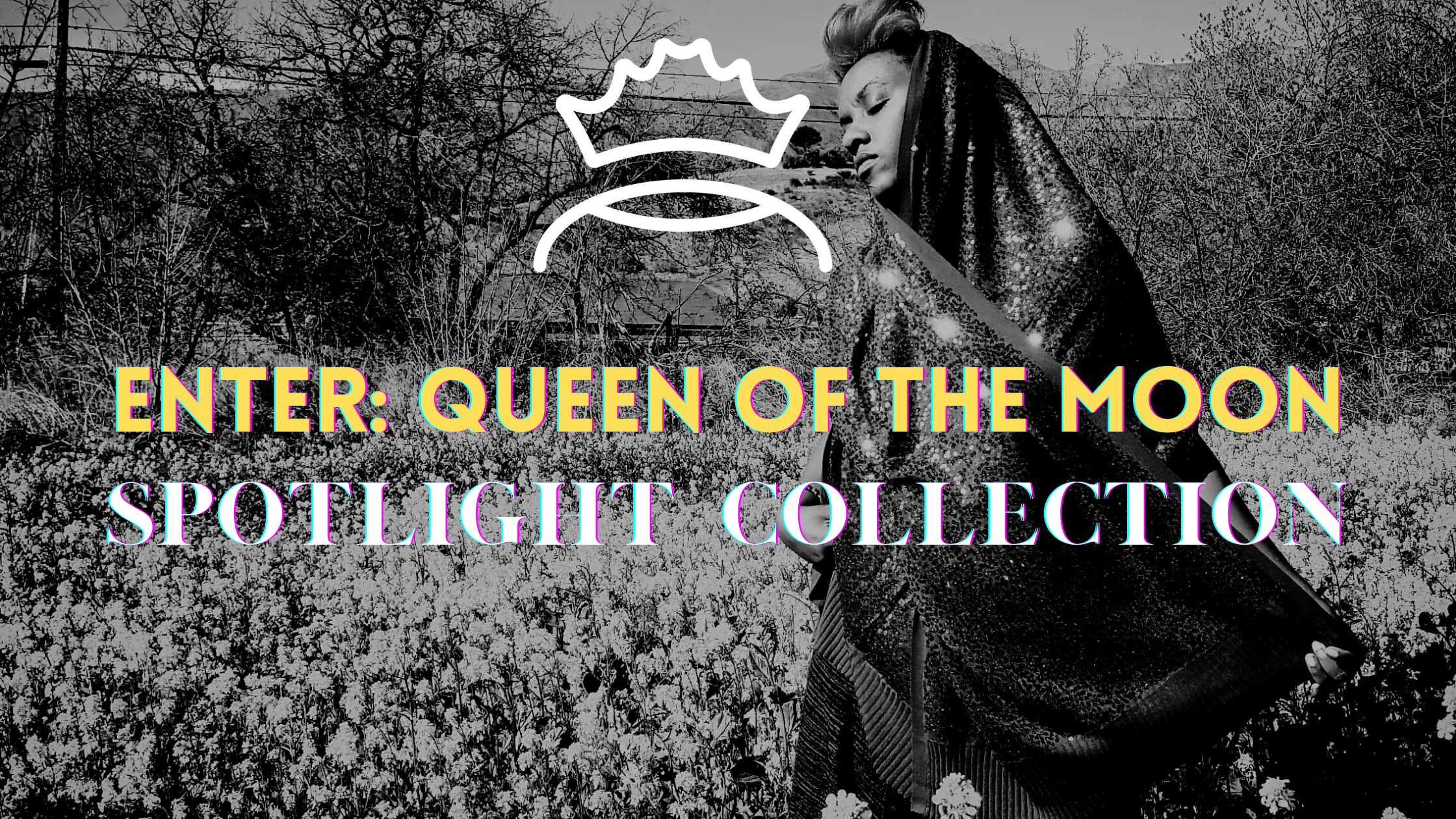 Queen of the Moon, The artist 9